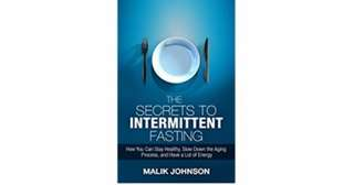 eBook - The Secrets to Intermittent Fasting by Malik Johnson