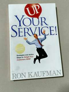 Books - UP Your Service! Action Steps: Strategies and Action Steps to Delight Your Customers Now!