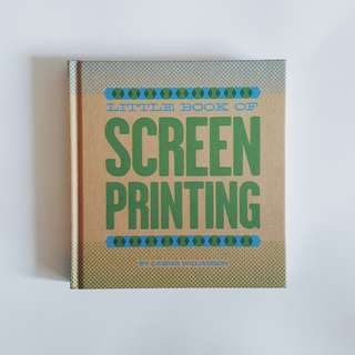"""Screen Printing - Caspar Williamson"" Reference Book / Design - 159K (new)"