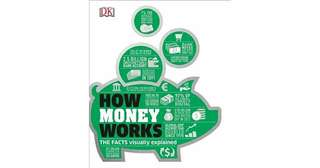 eBook - How Money Works by Dorling Kindersley Publishing