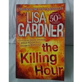 The Killing Hour (Lisa Gardner) and The Great Escape (Fiona Gibson)