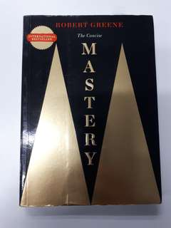 Mastery by Robert Greene (Concise Version)