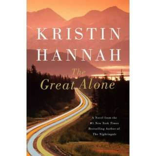 eBook - The Great Alone by Kristin Hannah
