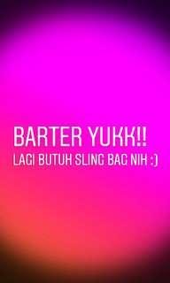 BARTER!! LG BUTUH SLINGBAG