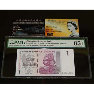 2007 Zimbabwe Reserve Bank $1 Dollar Pick#65 PMG 65 EPQ Gem UNC