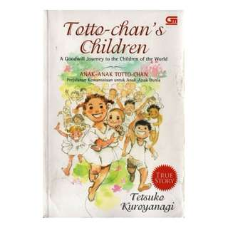 Anak-Anak Totto-chan: Perjalanan Kemanusiaan untuk Anak-Anak Dunia