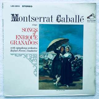 Montserrat Caballe sings Songs of Granados RCA LSC-2910