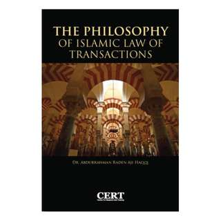 The Philosophy of Islamic Law of Transactions – Hard Cover