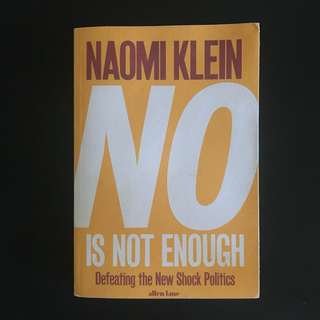 Naomi Klein, No Is Not Enough: Defeating the New Shock Politics (Paperback, 2017)