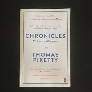Thomas Piketty, Chronicles: On Our Troubled Times