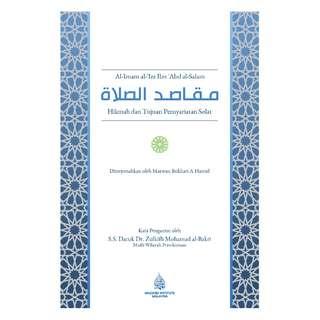 Maqasid Al-Solah: Hikmah dan Tujuan Pensyariatan Solat
