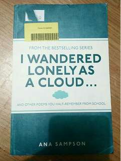 I wandered Lonely as a Cloud by ANA SAMPSON