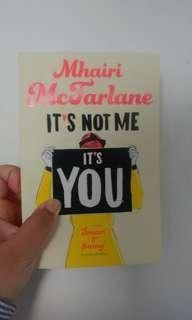 It's Not Me It's You (Novel Impor)