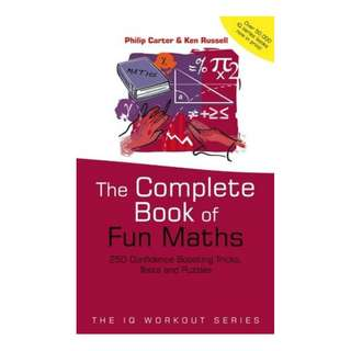 (Ebook) The Complete Book of Fun Maths: 250 Confidence-boosting Tricks, Tests and Puzzles by Philip J. Carter, Kenneth A. Russell