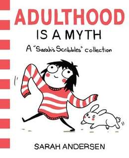 Sarah Scribbles - Adulthood is a myth
