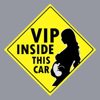 Car Sticker - VIP Inside This Car ( Expecthing Mother )