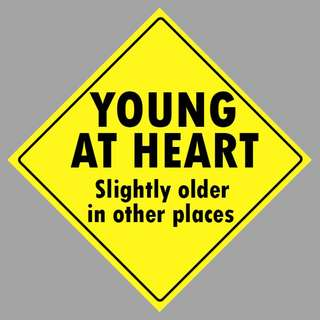 Car Sticker - Young At Heart