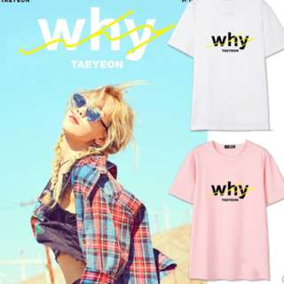Taeyeon Why T-shirt