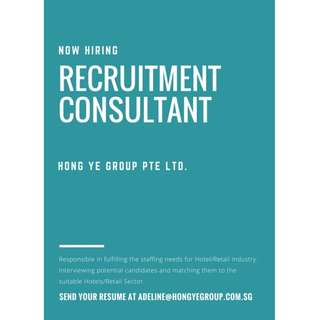 IMMEDIATE OPENINGS FOR RECRUITMENT CONSULTANT!!!