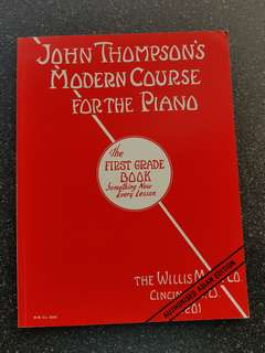 John Thompson's Modern Course For The Piano The First Grade Book