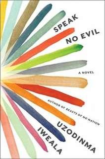 eBook - Speak No Evil by Uzodinma Iweala