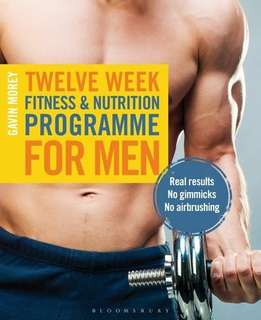 eBook - 12 Week Fitness and Nutrition Programme for Men by Gavin Morey