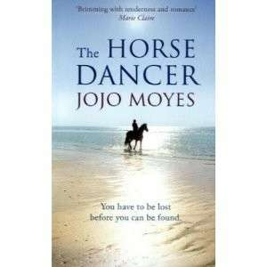 eBook - The Horse Dancer by Jojo Moyes