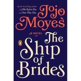 eBook - The Ship of Brides by Jojo Moyes