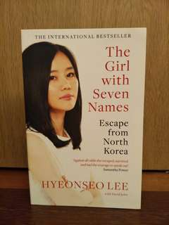 The Girl with Seven Names (Escape from North Korea) by Hyeonseo Lee