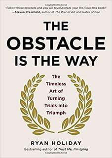 eBook - The Obstacle is the Way by Ryan Holiday