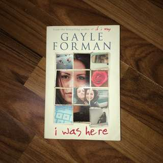 i was here — gayle forman
