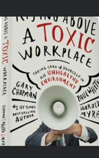 Rising above a toxic workplace  Gary chapman  Original $22  Pick up hougang  buangkok mrt  Or add $1 for postage