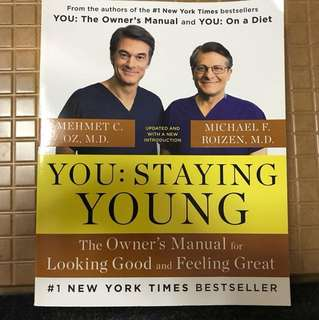 You: Staying Young by Dr Mehmet Oz & Dr M Roizen