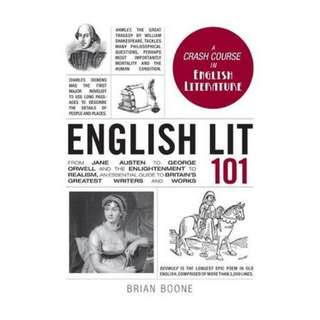 (Ebook) English Lit 101: From Jane Austen to George Orwell and the Enlightenment to Realism, an essential guide to Britain's greatest writers and works by Brian Boone