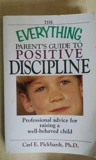 Ong Thian Gee: The Everything Parent's Guide to Positive Discipline