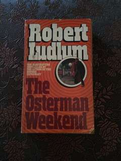 Robert Ludlum's The Osterman Weekend