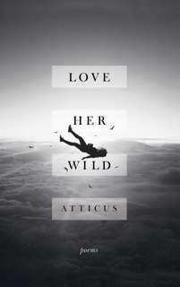Love Her Wild - Atticus (Hardback)