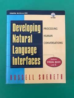 DEVELOPING NATURAL LANGUAGE INTERFACES - AI MACHINE LEARNING HUMAN CONVERSATION AUTOMATION DATA MINING ROBOTIC