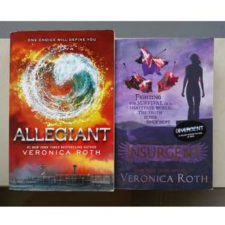 Insurgent and Allegiant by Veronica Roth (Divergent trilogy)
