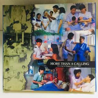 More Than A Calling -Nursing in Singapore Since 1883