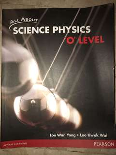 "All About Science Physics ""O"" Level"
