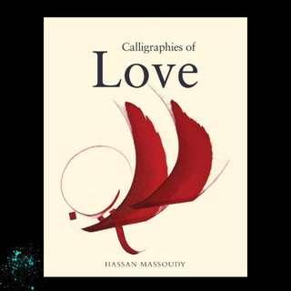 Calligraphies of Love - Hassan Massoudy