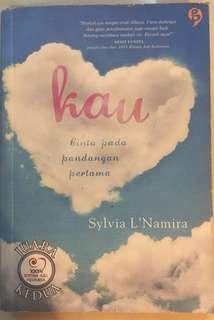 Novel: Kau - Sylvia L'Namira (bukan Sitta Karina)