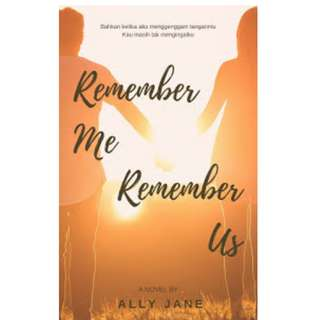 Ebook Remember Me, Remember Us - Ally Jane