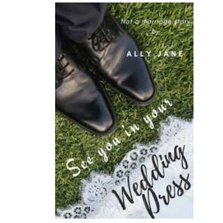 Ebook See You in Your Wedding Dress - Ally Jane