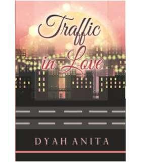 Ebook Traffic in Love - Dyahanita