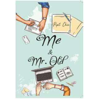 Ebook Me & Mr.Old - Pipit Chie