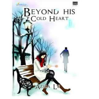 Ebook Beyond His Cold Heart 1 - Aziza Le