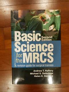 Basic sciences for the mrcs 2nd Ed. Raftery.
