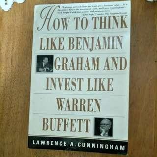 How To Think Like Benjamin Graham N Invest Like Warren Buffett.